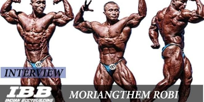 Moriangthem Robi Meitie – Silver Medallist At Amateur Mr. Olympia Talks To Ibb – Ibb – Indian Bodybuilding