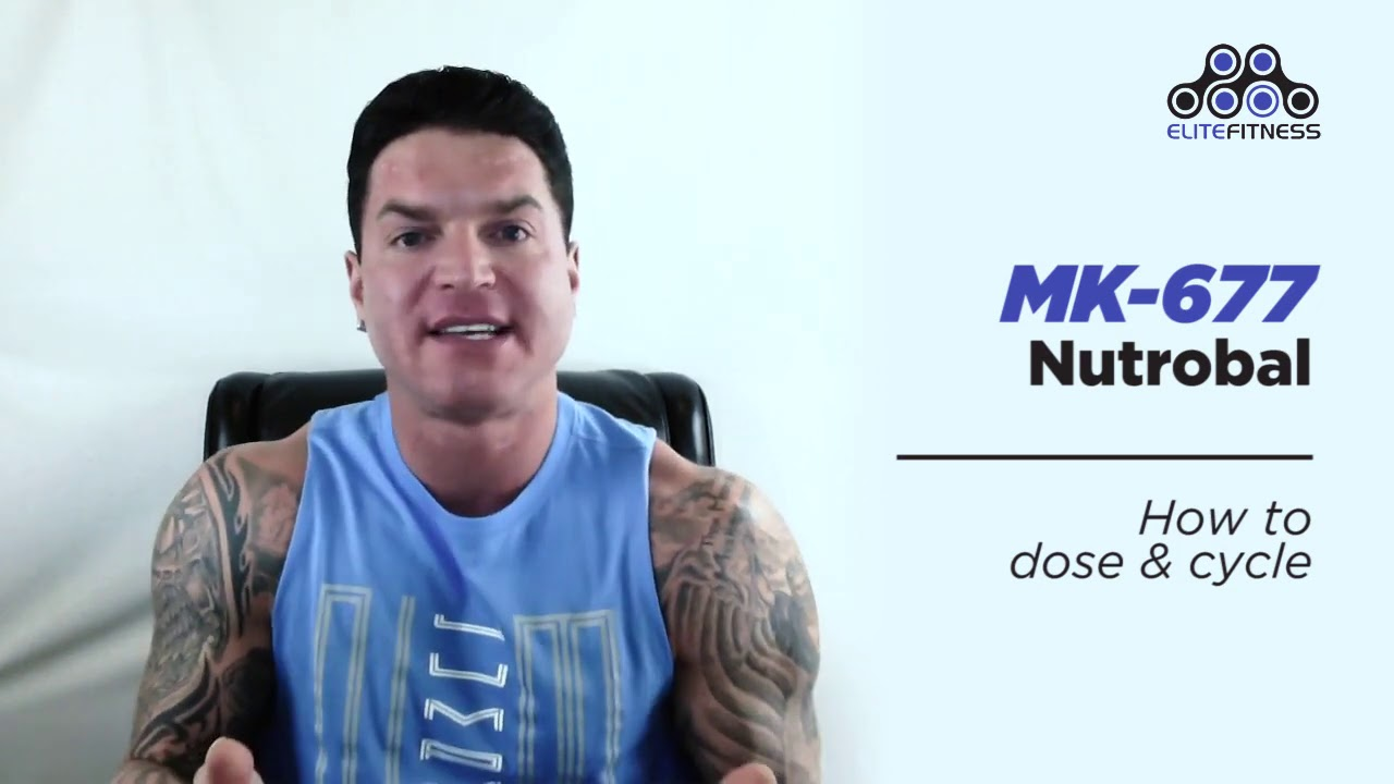 How To Dose And Cycle Mk 677 Nutrobal By Dylan Gemelli